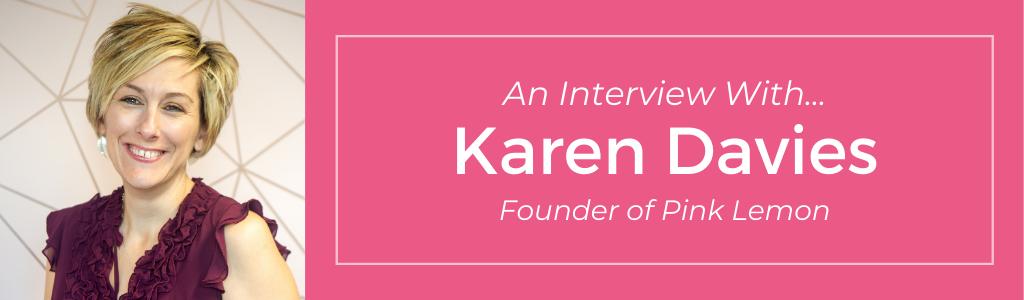 An interview with Karen Davies